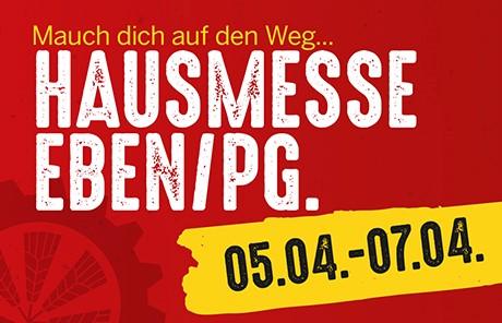 Große MAUCH HAUSMESSE in Eben von Freitag 05. bis Sonntag 07. April